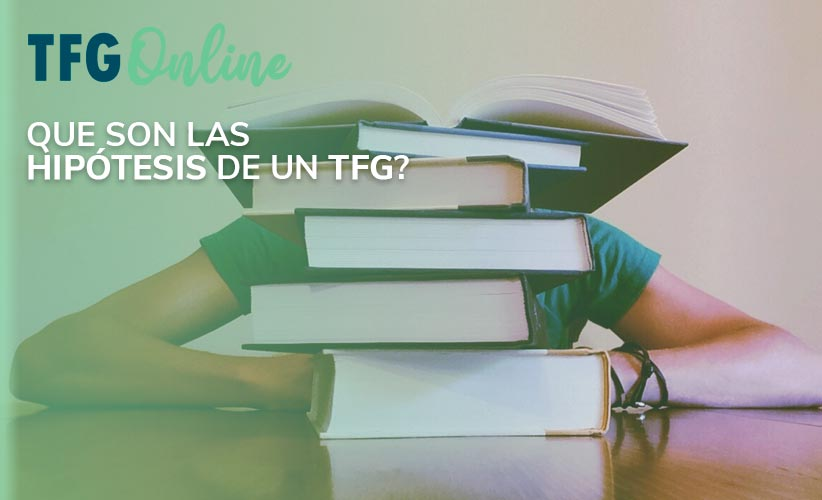 ¿Qué son las hipótesis de un TFG?