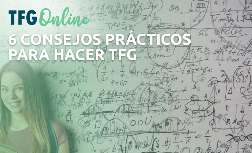 6 consejos prácticos para hacer TFG