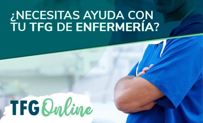 ¿Necesitas ayuda con tu TFG de Enfermería?
