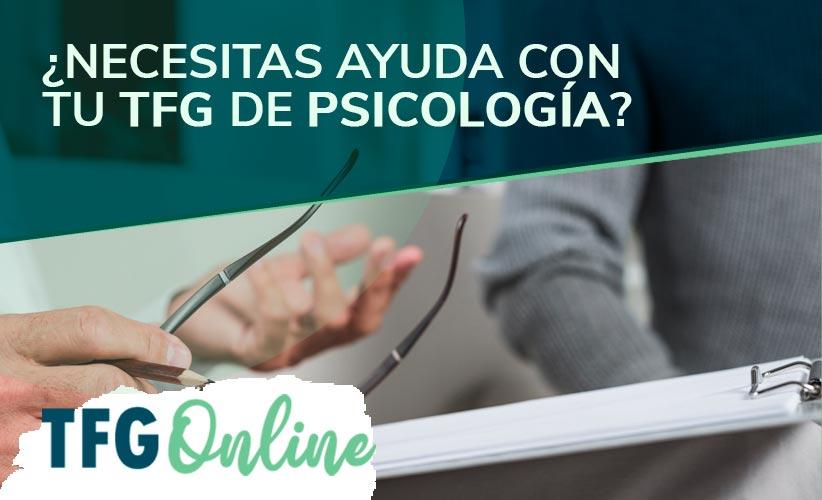 Podemos ayudarte con tu TFG de Psicología
