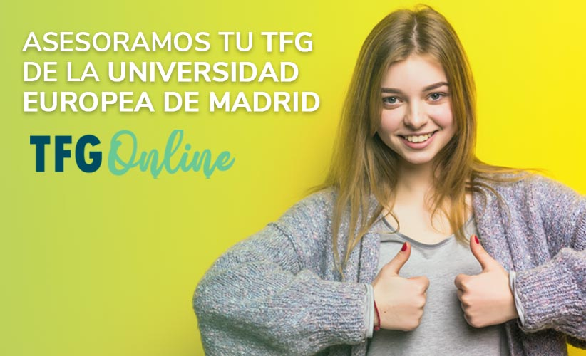 Asesoramos tu TFG de la Universidad Europea de Madrid